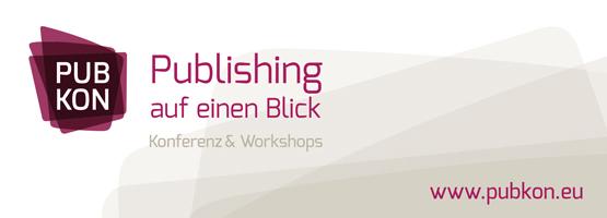 Banner PUBKON 2014 – Publishing auf einen Blick