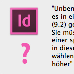 InDesign Datei-Version identifizieren