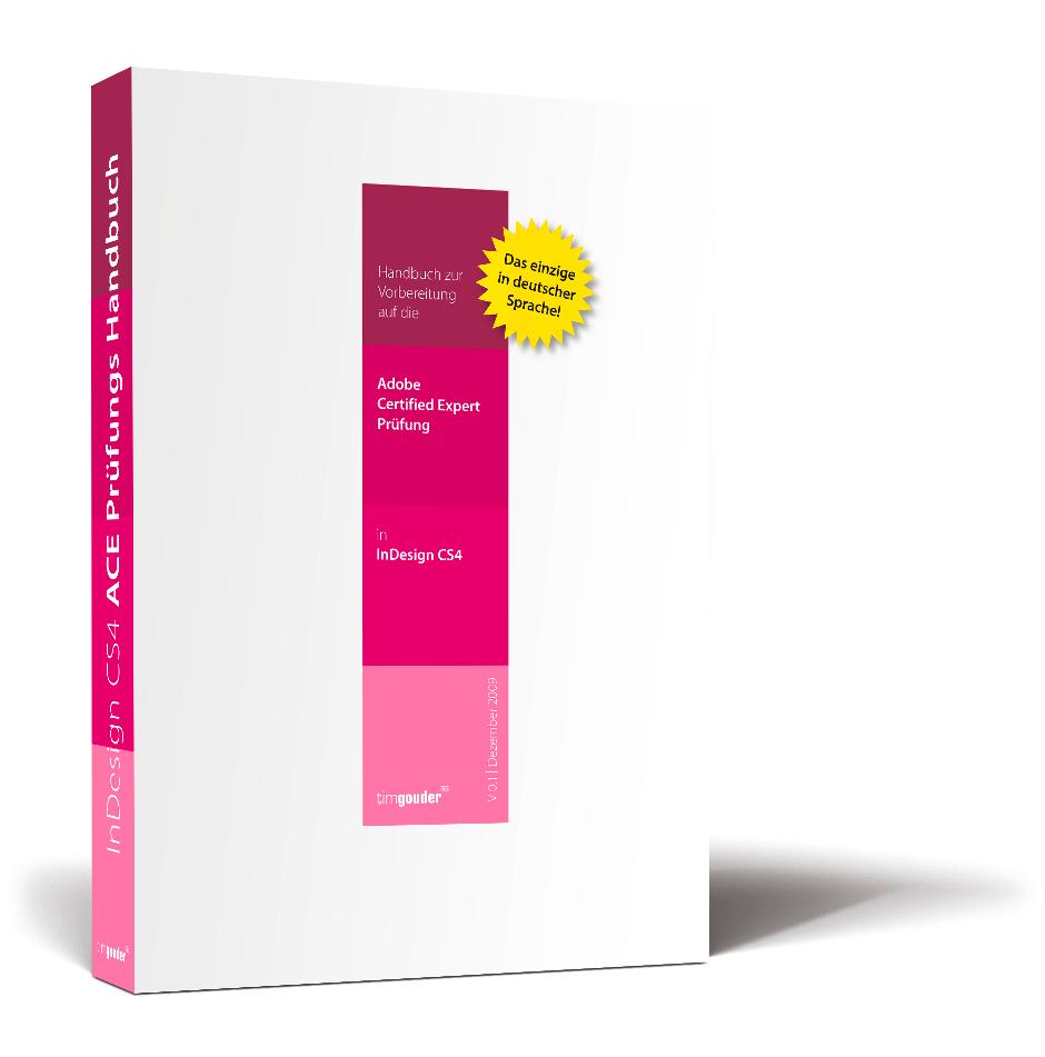 Handbuch zur Vorbereitung auf die ACE Prüfung in InDesign CS4 – Packshot