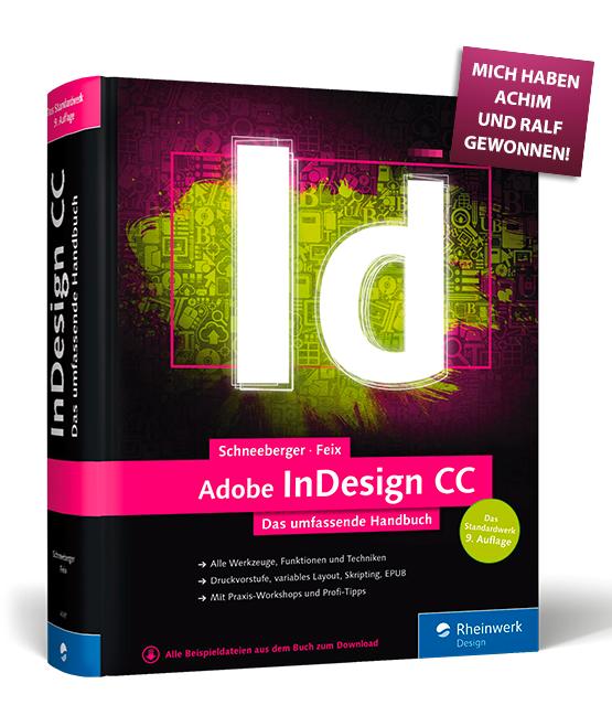 """Foto – Buch """"Adobe InDesign CC – Das umfassende Handbuch"""""""