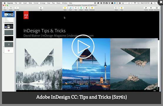 Screenshot – Video [EN] Adobe InDesign CC: Tips and Tricks session by David Blatner at #AdobeMAX 2016