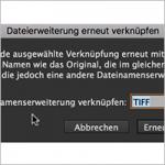 Dateierweiterung erneut verknüpfen in InDesign