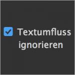 Textumfluss ignorieren in InDesign