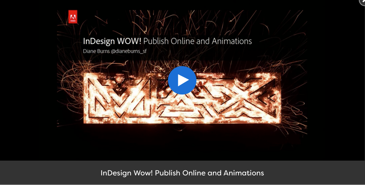 [EN] InDesign Wow! Publish Online and Animations session by Diane Burns at #AdobeMAX 2017