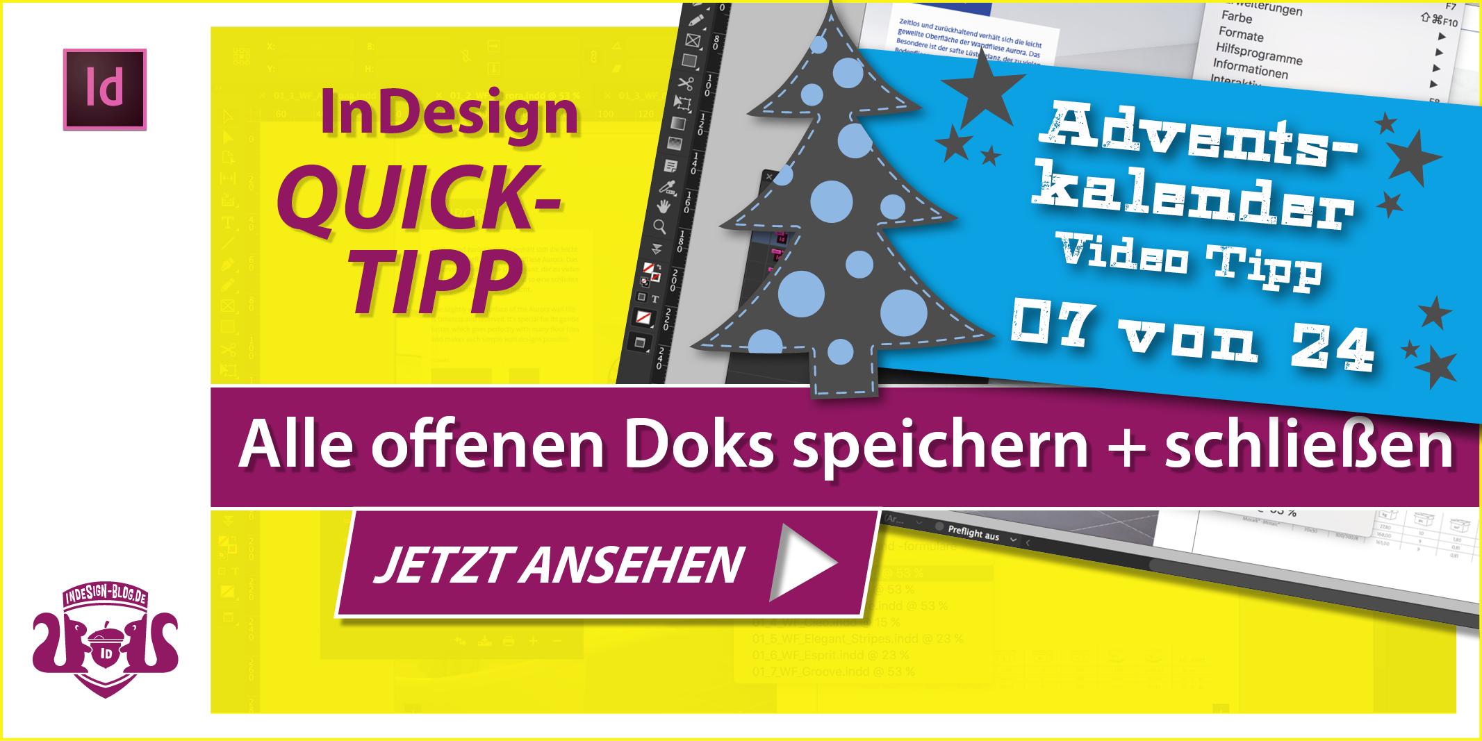 Thumbnail Quicktipp Alle offenen InDesign Dokumente speichern und schließen