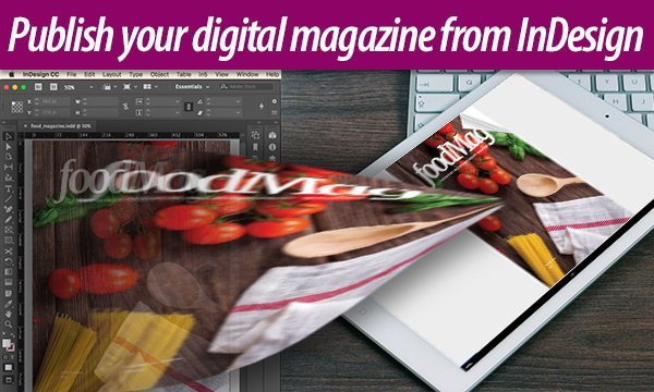 Screenshot – How to publish your digital magazine from InDesign
